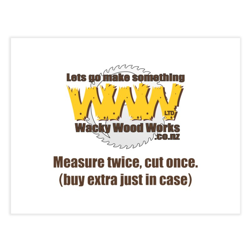 Buy Extra Home Fine Art Print by Wacky Wood Works's Shop