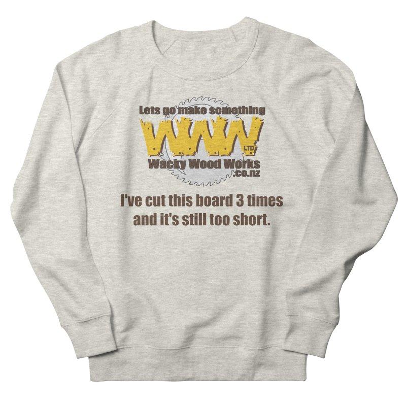 It's still to short Men's Sweatshirt by Wacky Wood Works's Shop