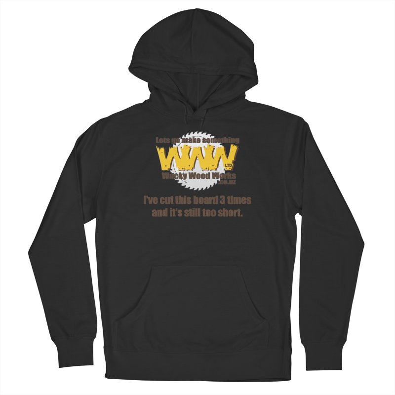 It's still to short Men's French Terry Pullover Hoody by Wacky Wood Works's Shop