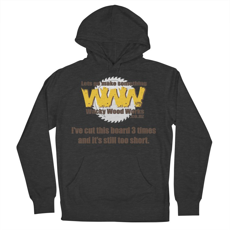 It's still to short Women's Pullover Hoody by Wacky Wood Works's Shop