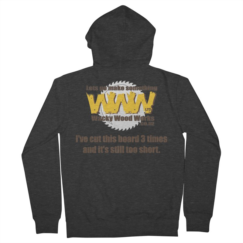 It's still to short Women's Zip-Up Hoody by Wacky Wood Works's Shop