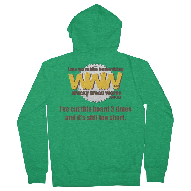 It's still to short Men's Zip-Up Hoody by Wacky Wood Works's Shop