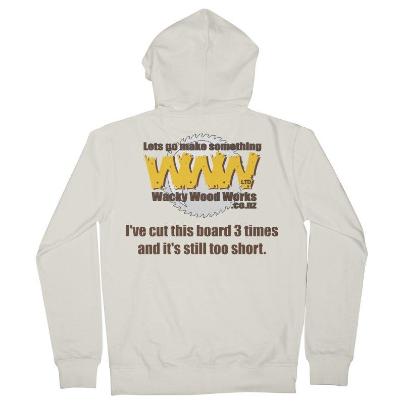 It's still to short Men's Zip-Up Hoody by Wacky Wood Works's Shop