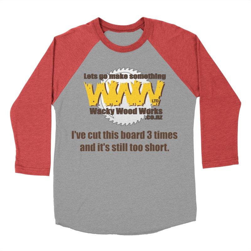 It's still to short Men's Longsleeve T-Shirt by Wacky Wood Works's Shop