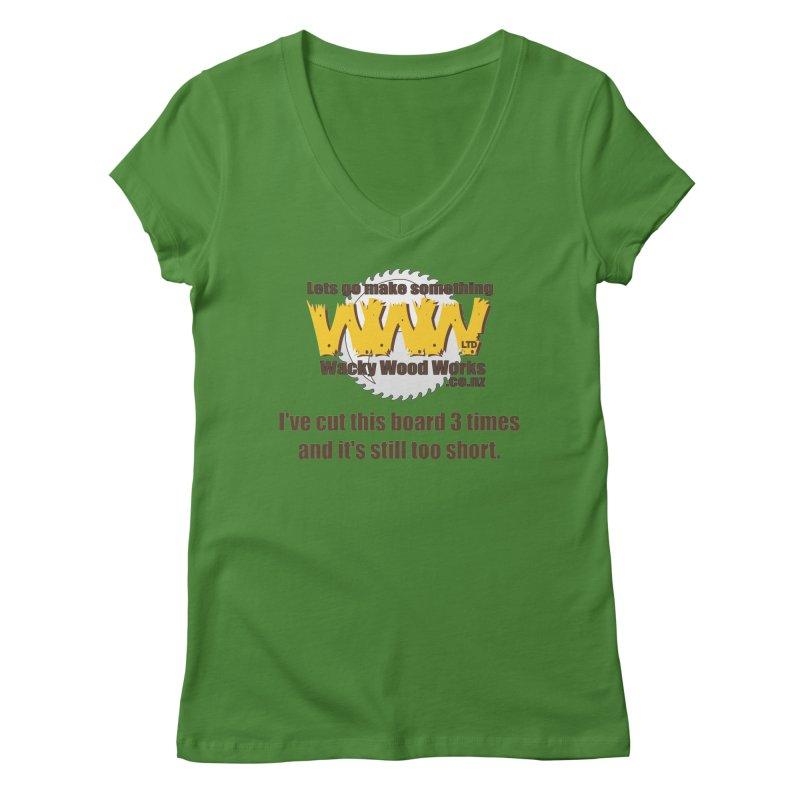 It's still to short Women's V-Neck by Wacky Wood Works's Shop