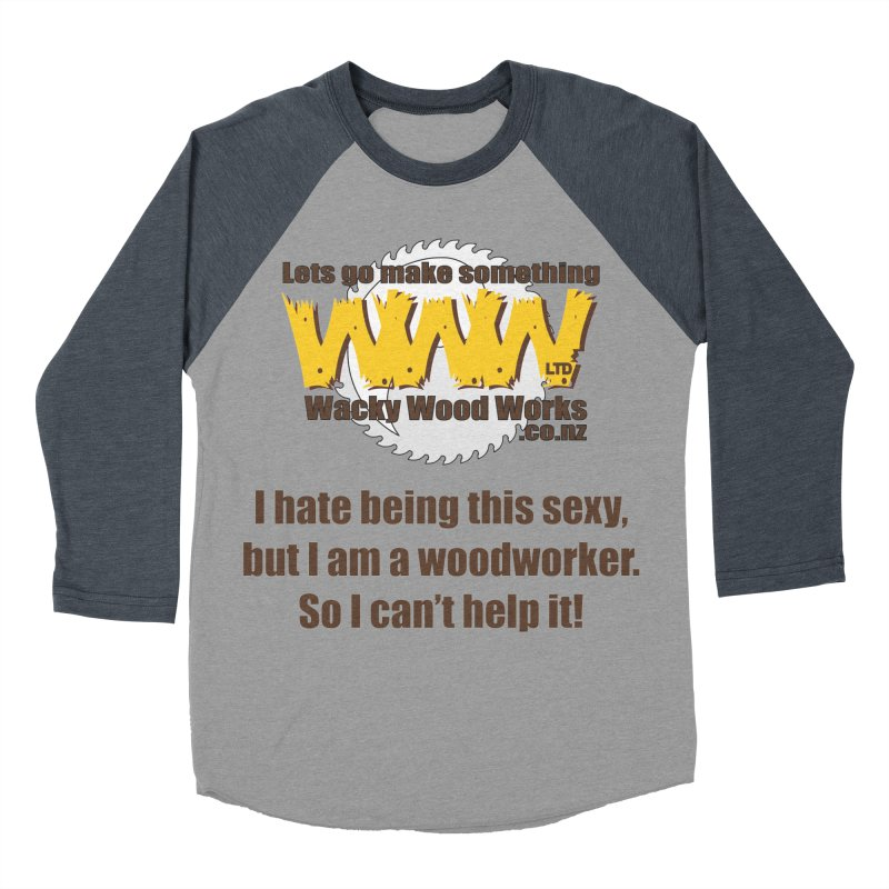 I hate being this sexy   by Wacky Wood Works's Shop