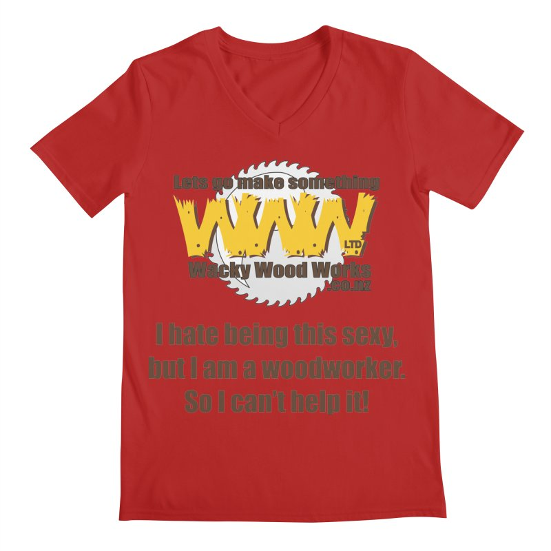 I hate being this sexy Men's V-Neck by Wacky Wood Works's Shop