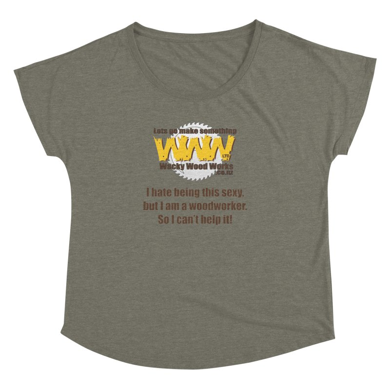 I hate being this sexy Women's Scoop Neck by Wacky Wood Works's Shop