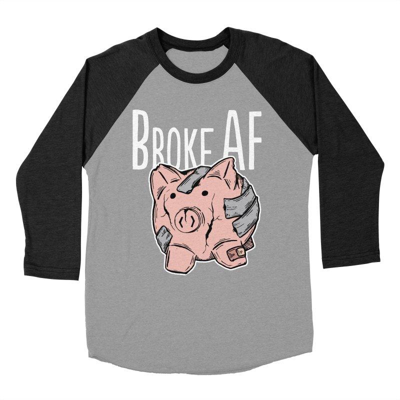 Broke AF Women's Baseball Triblend T-Shirt by Brandon Waite - Artist Shop