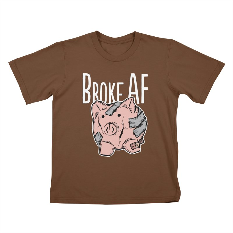 Broke AF Kids T-shirt by Brandon Waite - Artist Shop