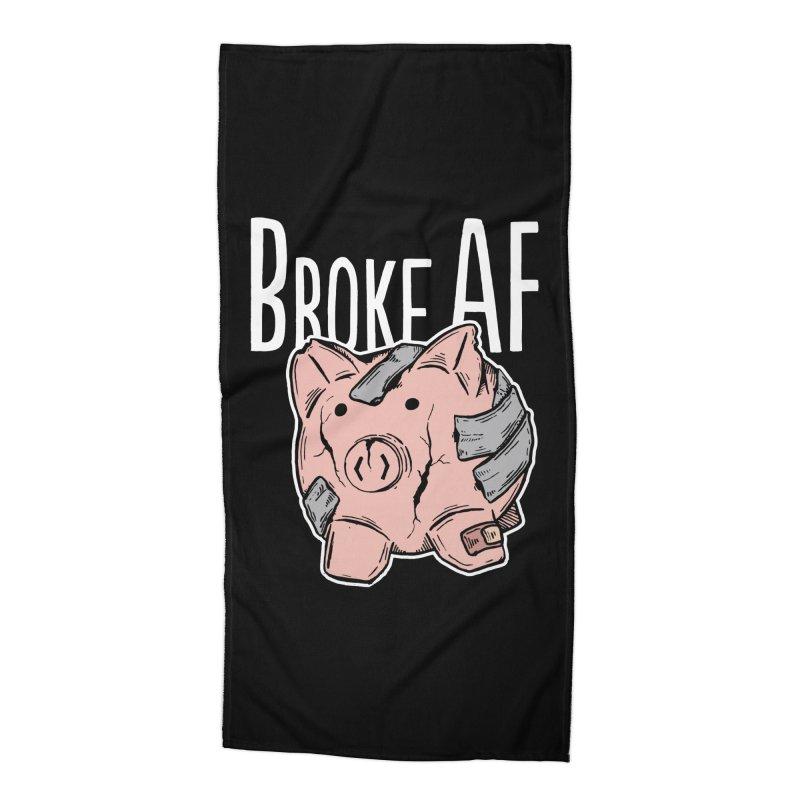 Broke AF Accessories Beach Towel by Brandon Waite - Artist Shop