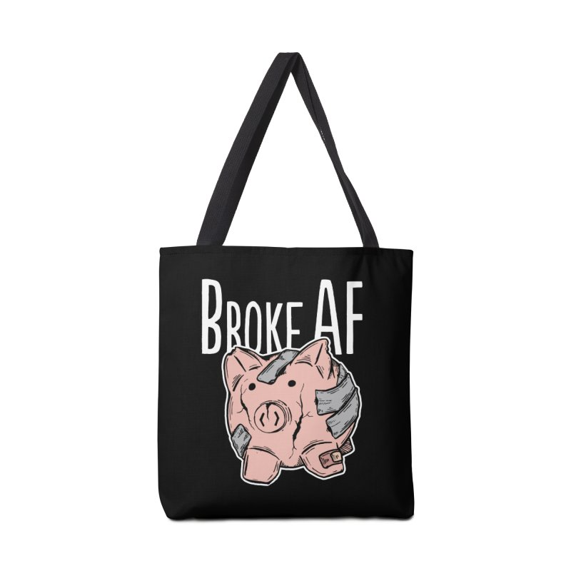 Broke AF Accessories Bag by Brandon Waite - Artist Shop