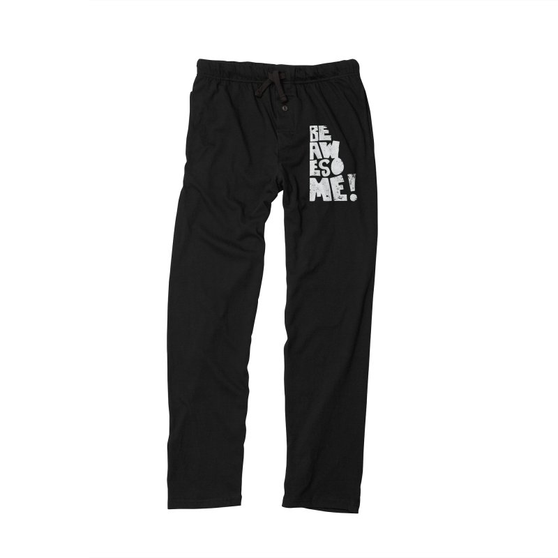 Be Awesome! Women's Lounge Pants by Brandon Waite - Artist Shop
