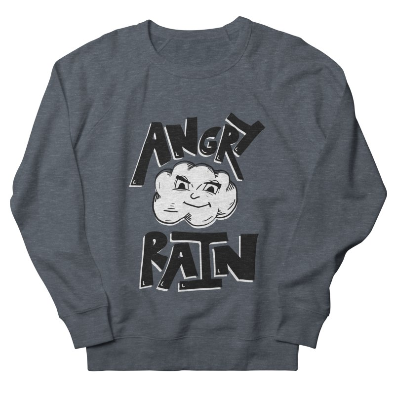 Angry Rain Women's French Terry Sweatshirt by Brandon Waite - Artist Shop