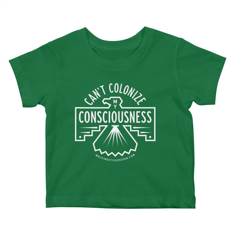 Can't Colonize  + WalkingStick Design Co. Kids Baby T-Shirt by WalkingStick Design's Artist Shop
