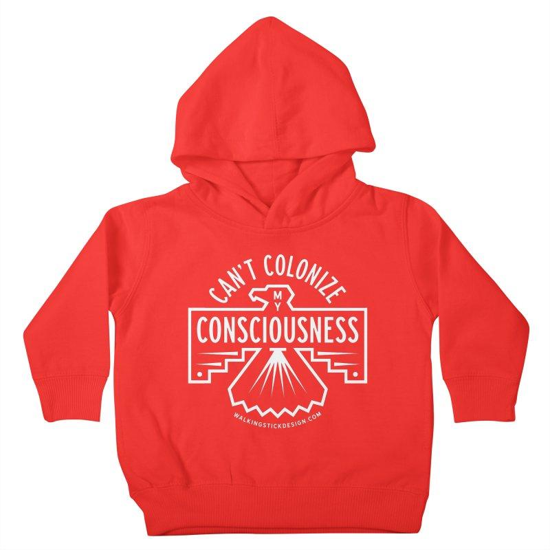 Can't Colonize  + WalkingStick Design Co. Kids Toddler Pullover Hoody by WalkingStick Design's Artist Shop