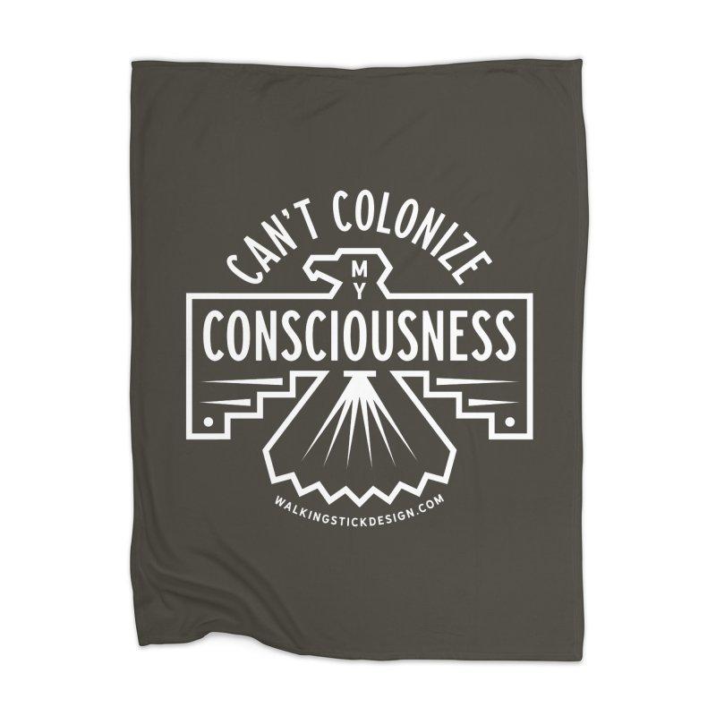 Can't Colonize  + WalkingStick Design Co. Home Blanket by WalkingStick Design's Artist Shop