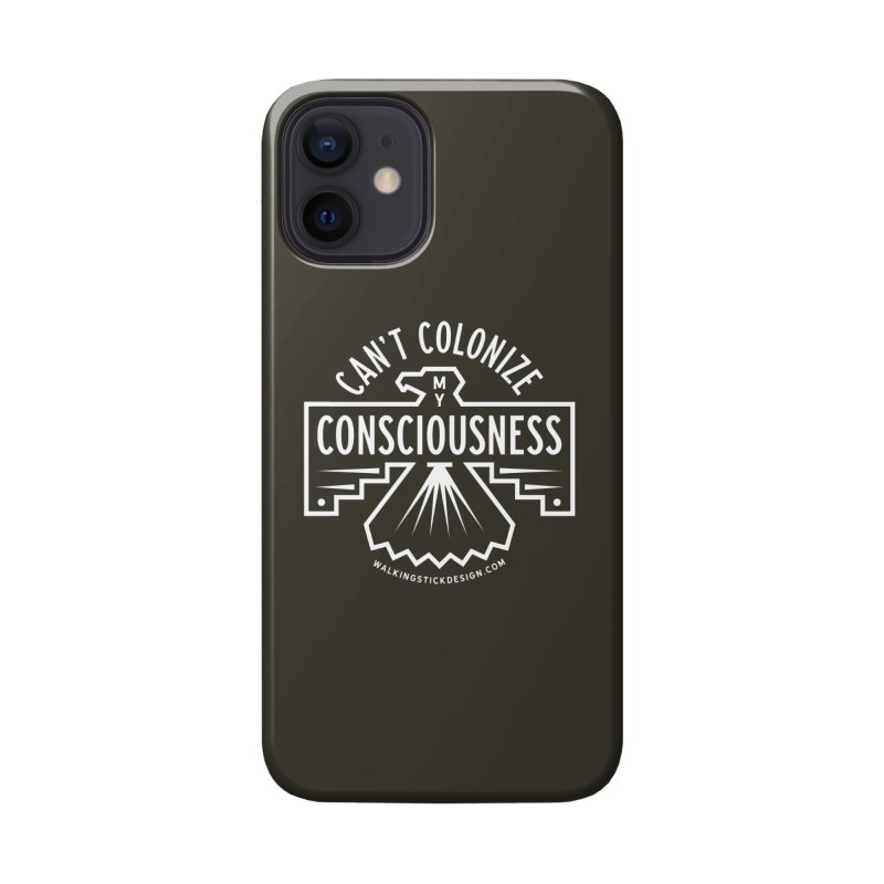 Can't Colonize  + WalkingStick Design Co. Accessories Phone Case by WalkingStick Design's Artist Shop