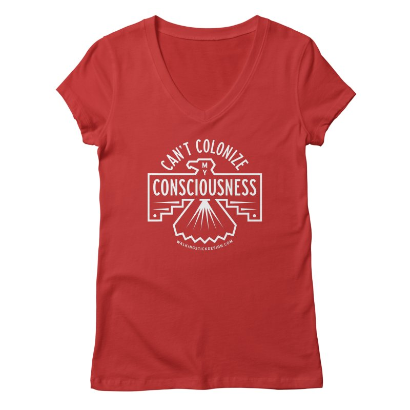 Can't Colonize  + WalkingStick Design Co. Women's Regular V-Neck by WalkingStick Design's Artist Shop