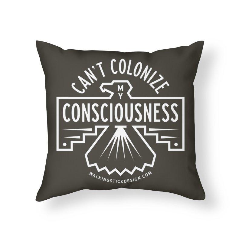 Can't Colonize  + WalkingStick Design Co. Home Throw Pillow by WalkingStick Design's Artist Shop