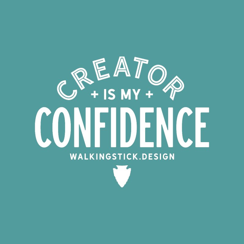 Creator  + WalkingStick Design Co. Women's T-Shirt by WalkingStick Design's Artist Shop