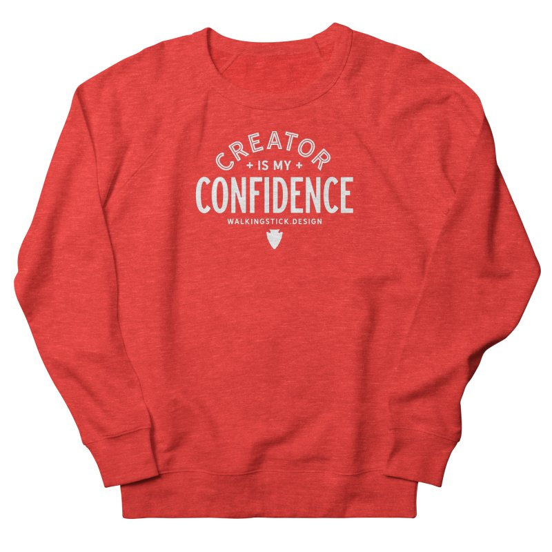 Creator  + WalkingStick Design Co. Women's Sweatshirt by WalkingStick Design's Artist Shop