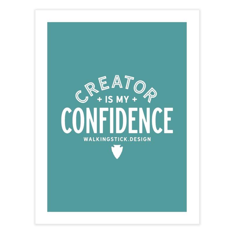Creator  + WalkingStick Design Co. Home Fine Art Print by WalkingStick Design's Artist Shop