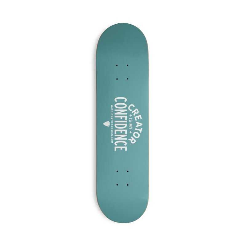 Creator  + WalkingStick Design Co. Accessories Deck Only Skateboard by WalkingStick Design's Artist Shop