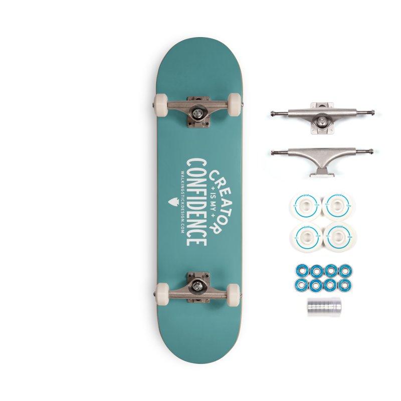 Creator  + WalkingStick Design Co. Accessories Complete - Basic Skateboard by WalkingStick Design's Artist Shop