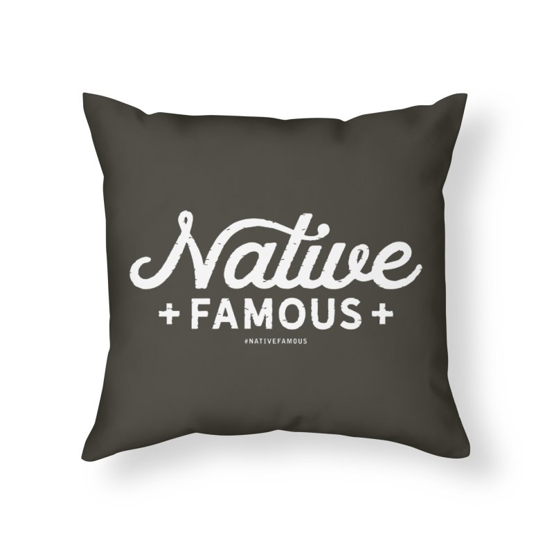 Native Famous + WalkingStick Design Co. Home Throw Pillow by WalkingStick Design's Artist Shop