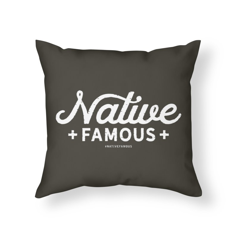 Native Famous + WalkingStick Design Co. Home Throw Pillow by WalkingStick Design's Artist Shop