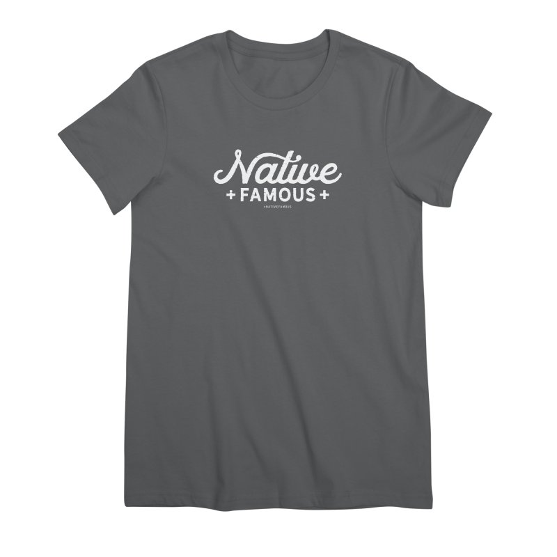 Native Famous + WalkingStick Design Co. Women's Premium T-Shirt by WalkingStick Design's Artist Shop