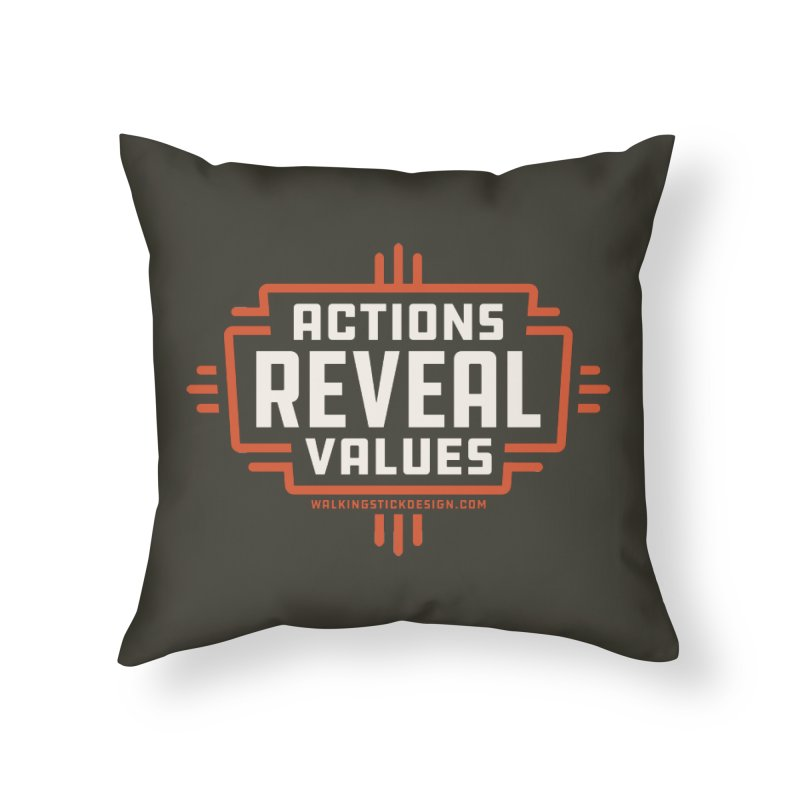 ACTIONS + WALKINGSTICK DESIGN CO. Home Throw Pillow by WalkingStick Design's Artist Shop
