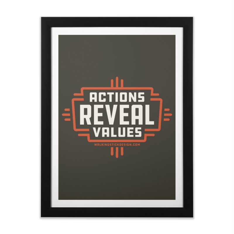 ACTIONS + WALKINGSTICK DESIGN CO. Home Framed Fine Art Print by WalkingStick Design's Artist Shop