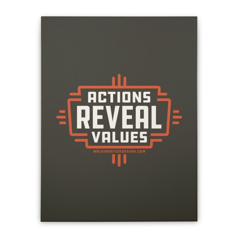 ACTIONS + WALKINGSTICK DESIGN CO. Home Stretched Canvas by WalkingStick Design's Artist Shop