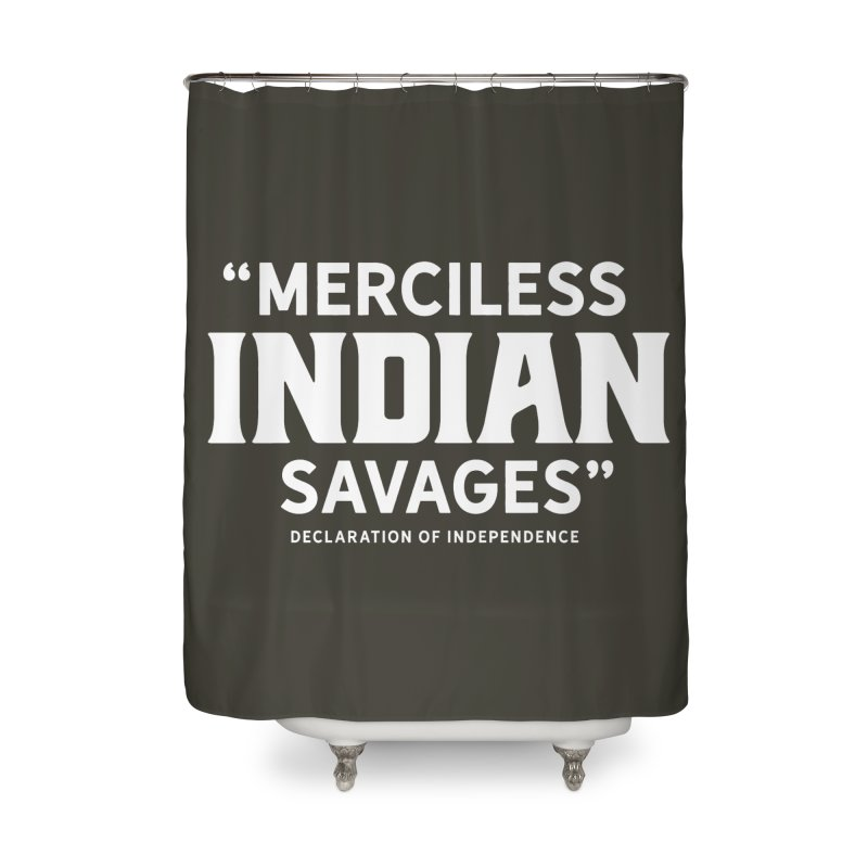 SAVAGES + WALKINGSTICK DESIGN CO. Home Shower Curtain by WalkingStick Design's Artist Shop