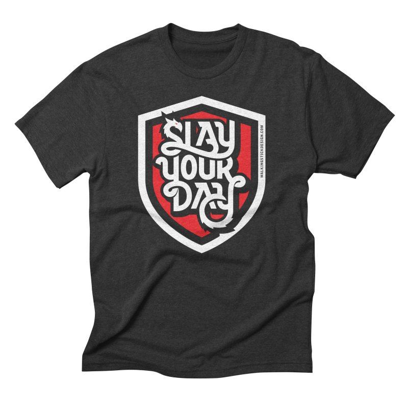 Slay Your Day   by walkingstickdesign's Artist Shop