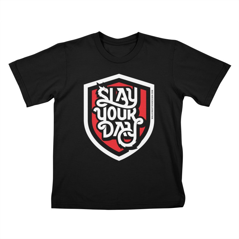 Slay Your Day Kids T-Shirt by walkingstickdesign's Artist Shop