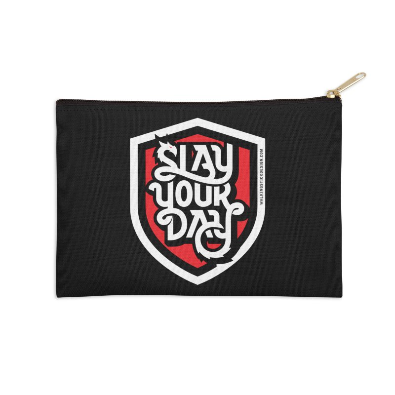 Slay Your Day Accessories Zip Pouch by WalkingStick Design's Artist Shop
