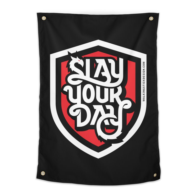 Slay Your Day Home Tapestry by WalkingStick Design's Artist Shop
