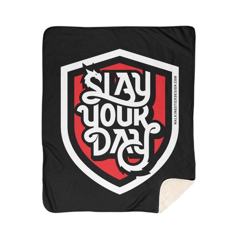 Slay Your Day Home Blanket by WalkingStick Design's Artist Shop