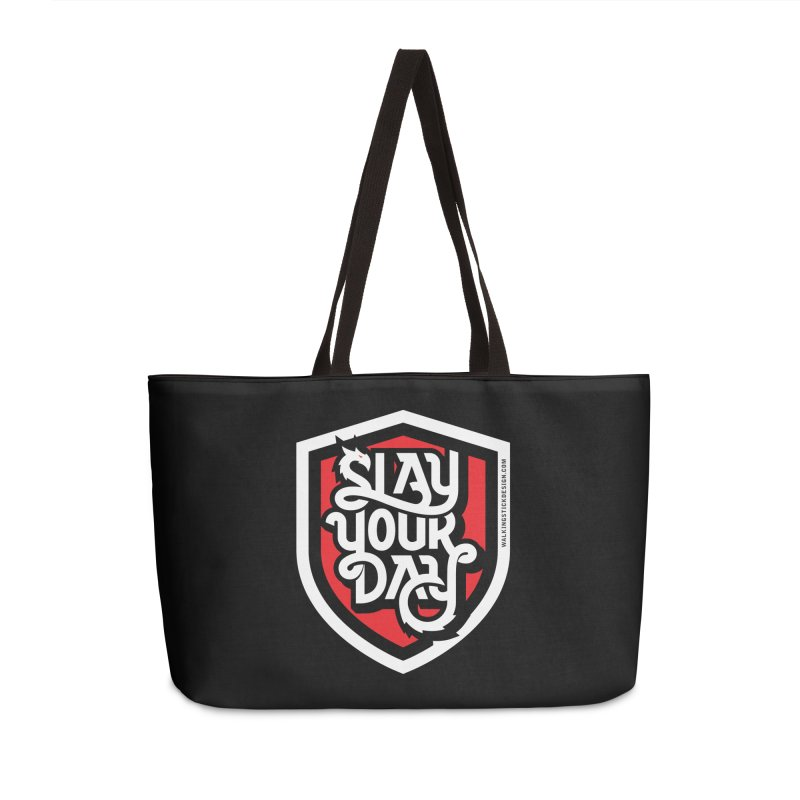 Slay Your Day Accessories Weekender Bag Bag by WalkingStick Design's Artist Shop