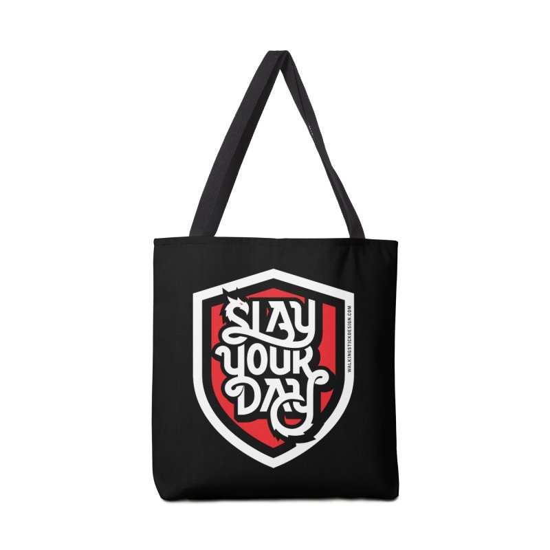 Slay Your Day Accessories Bag by walkingstickdesign's Artist Shop