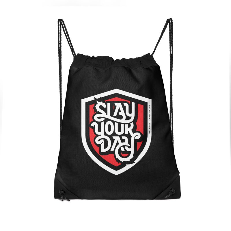 Slay Your Day Accessories Drawstring Bag Bag by WalkingStick Design's Artist Shop
