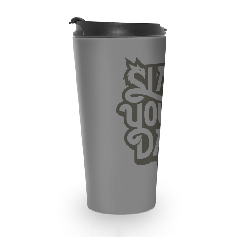 Slay Your Grey Accessories Travel Mug by WalkingStick Design's Artist Shop