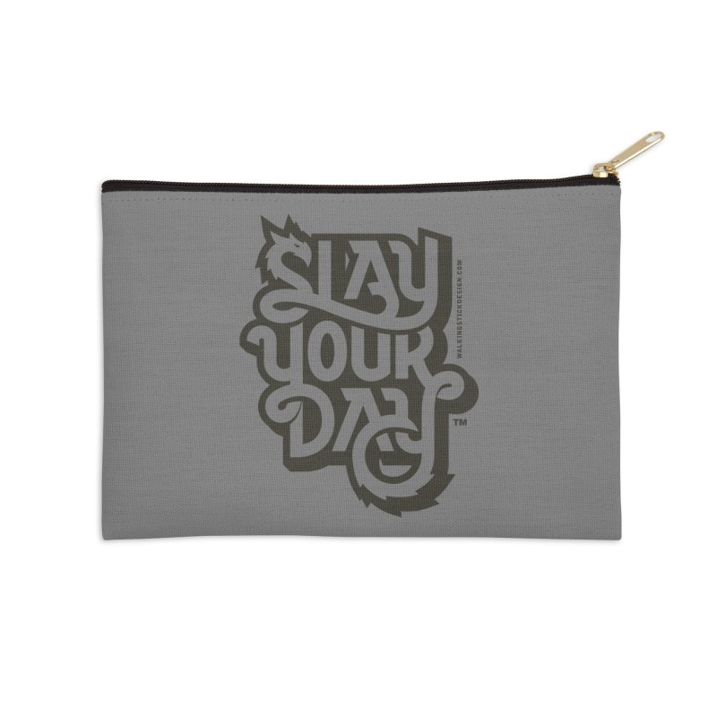 Slay Your Grey Accessories Zip Pouch by walkingstickdesign's Artist Shop