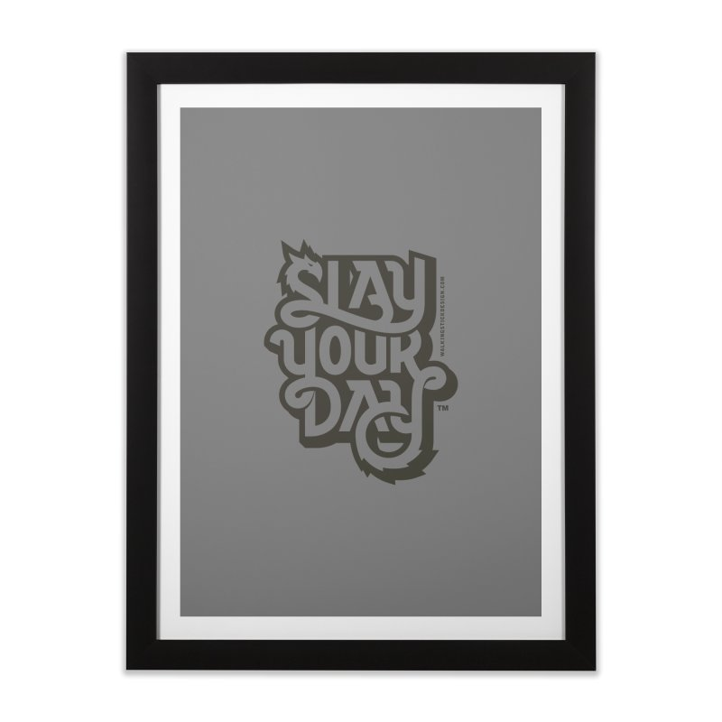 Slay Your Grey Home Framed Fine Art Print by WalkingStick Design's Artist Shop