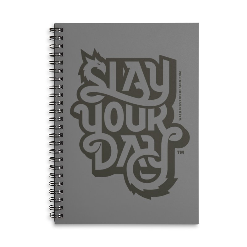 Slay Your Grey Accessories Lined Spiral Notebook by WalkingStick Design's Artist Shop