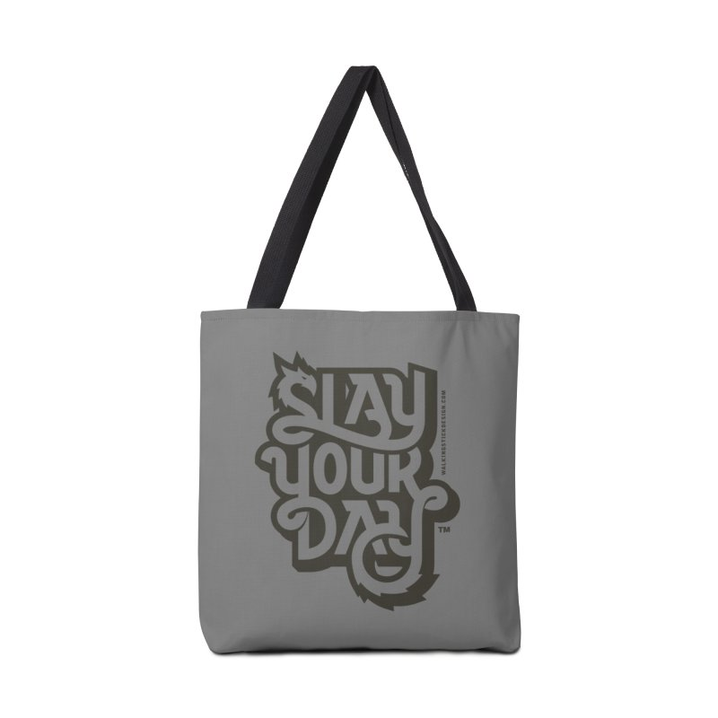 Slay Your Grey Accessories Bag by walkingstickdesign's Artist Shop