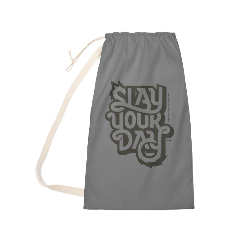 Slay Your Grey Accessories Laundry Bag Bag by WalkingStick Design's Artist Shop